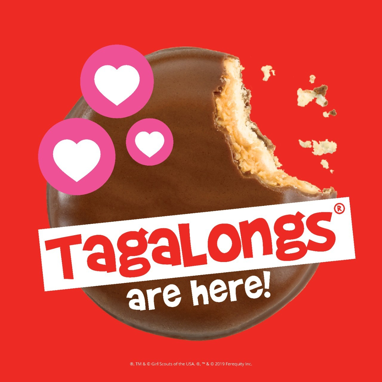 Tagalongs are here